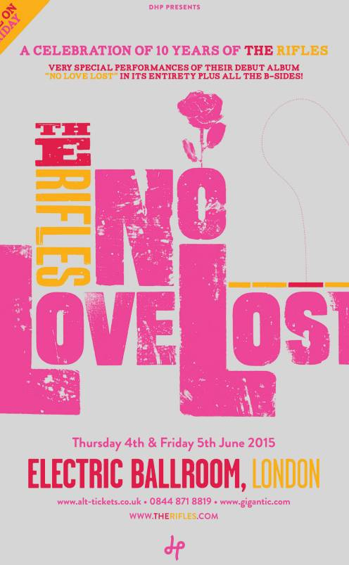 The Rifles 'No Love Lost' 4th Show Added!