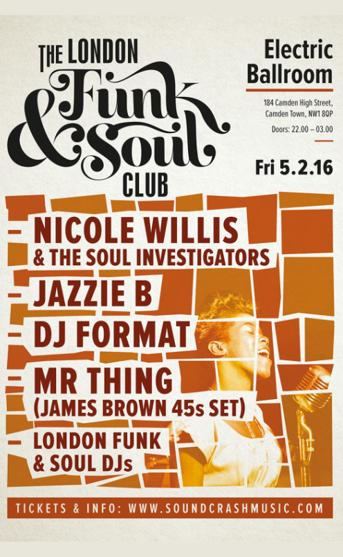 The London Funk and Soul Club feat Nicole Willis, Jazzie B, DJ Format, Mr Thing