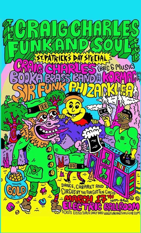 Craig Charles Funk & Soul Club St Patricks Day Special