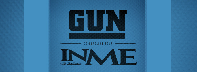 GUN/INME CO-HEADLINE TOUR