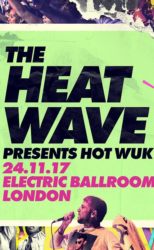 The Heatwave presents Hot Wuk