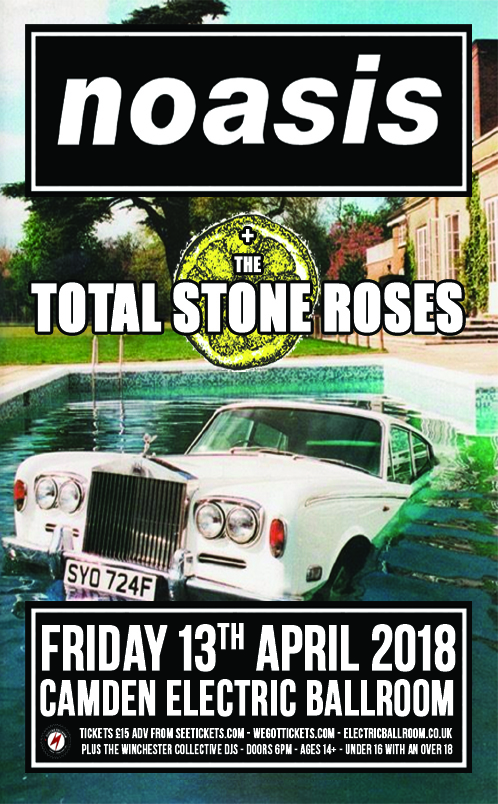 Noasis + The Total Stone Roses + the Winchester DJ's