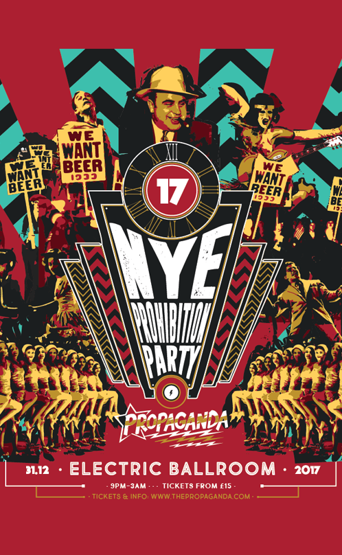 Propaganda London – NYE Prohibition Party!